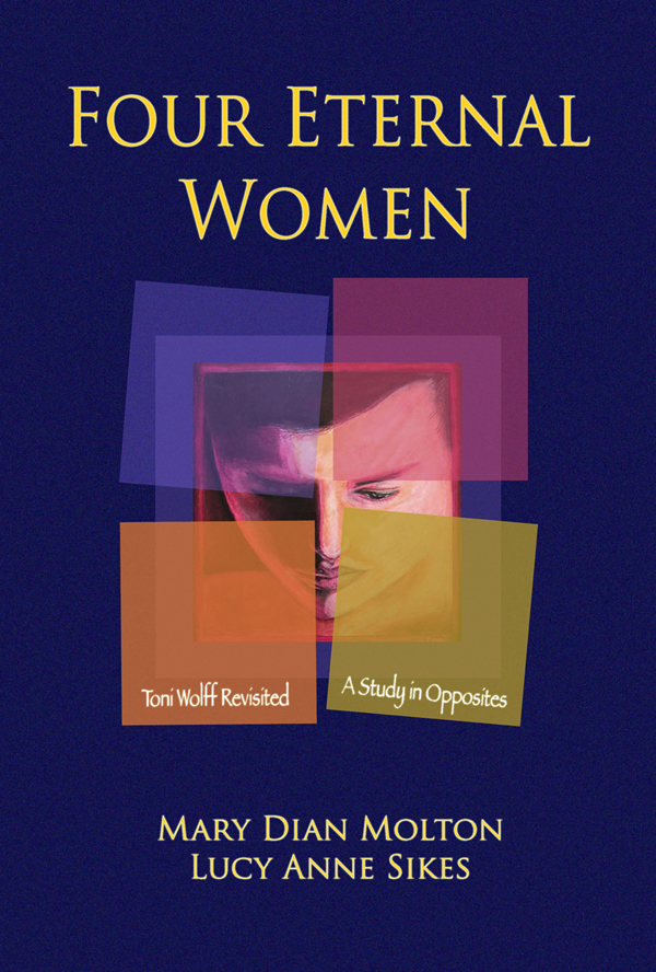 Four Eternal Women: Toni Wolff Revisited