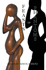 "front book cover image of Feasts of Pantoms by Kehinde Ayeni"" width="